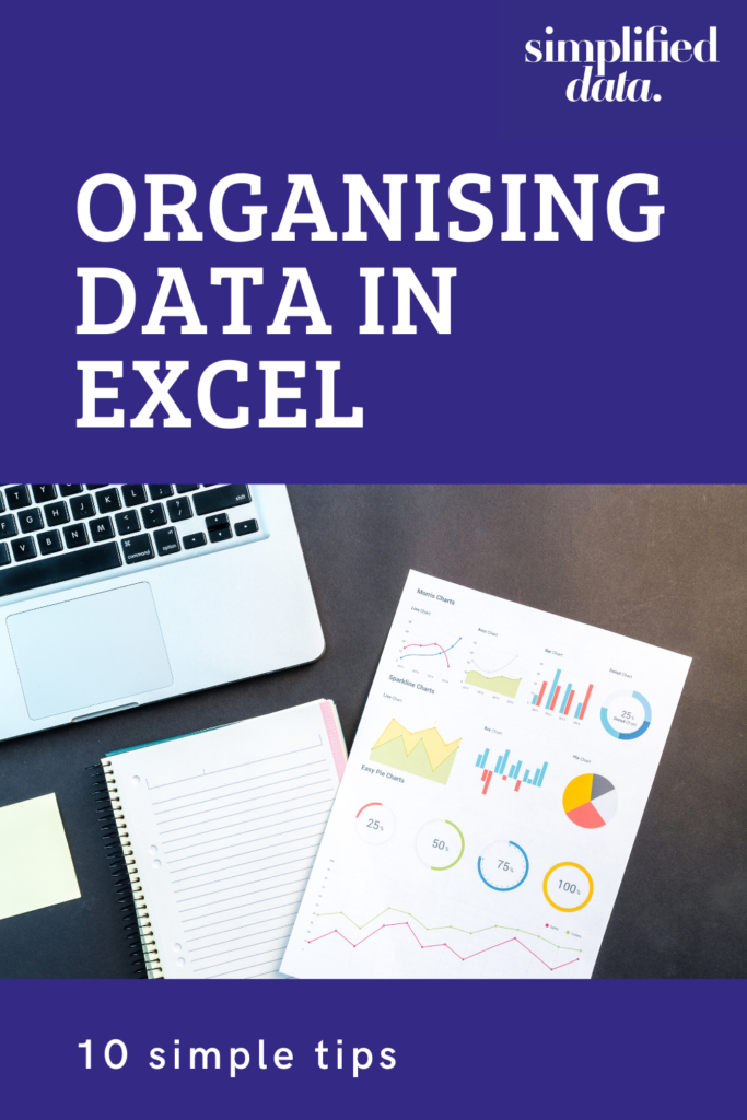 10 simple tips for organising data in Excel
